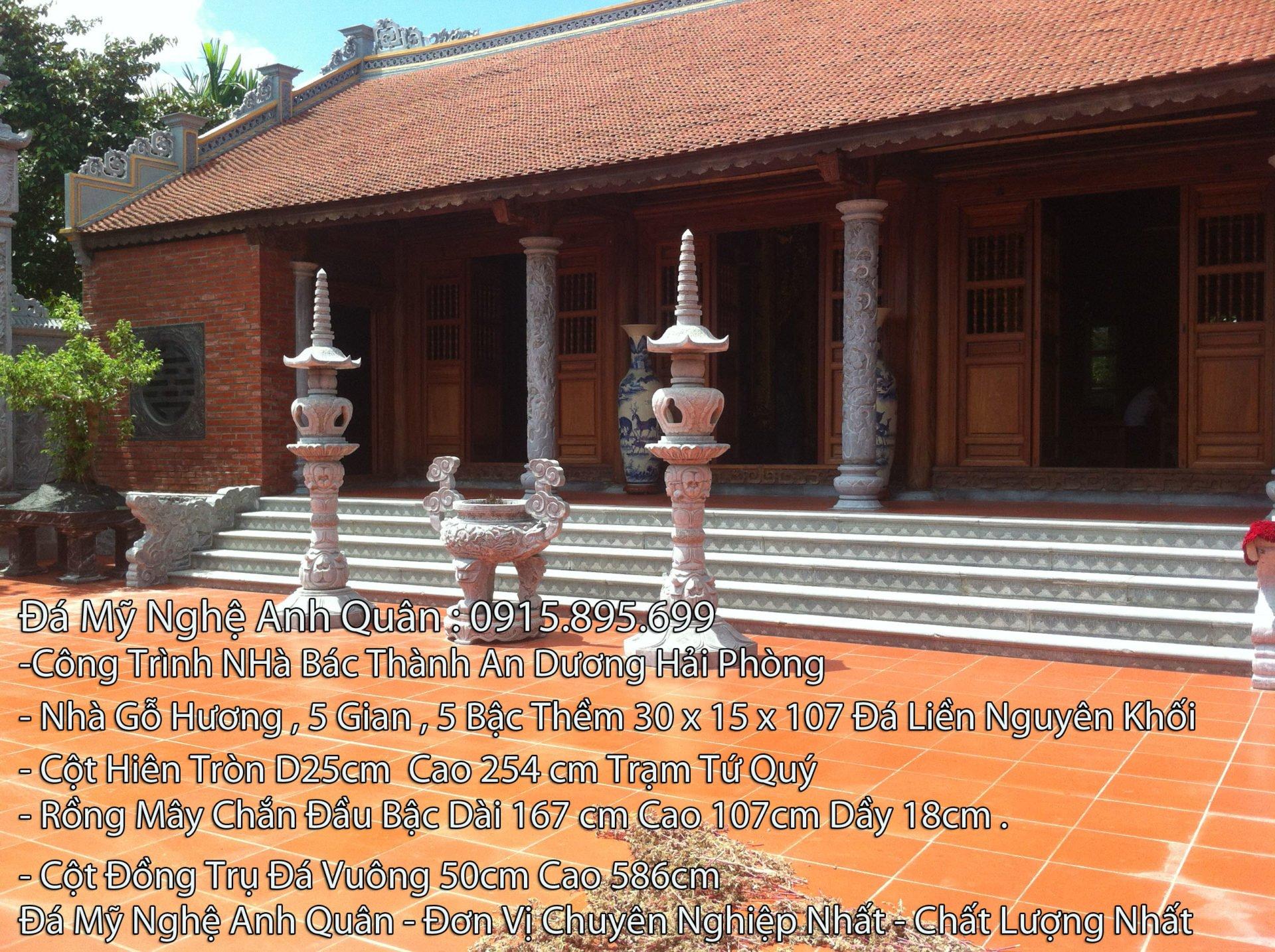 Bậc thềm đá, mẫu bậc thềm đá, công trình nhà Bác Thành An Dương - Hải Phòng, là Nhà thờ họ gỗ Hương 5 gian, có 5 bậc thềm đá 30x15x107 Đá liền nguyên khối. Cột đá nhà thờ là cột Hiên tròn D25cm cao 254cm Trạm Tứ Quý. Rồng may chắn đầu Bậc dài 167cm cao 107cm và dầy 18cm. Nhà thờ còn sử dụng Cột đồng trụ đá (cột đồng trụ đá vuông) 50cm và cao 586cm. Mọi chi tiết xin liên hệ Đá mỹ nghệ Anh Quân - Mộ đá cao cấp Anh Quân điện thoại 0915.895.699 - Đơn vị chuyên nghiệp nhất, chất lượng nhất cho Giá trị bền vững mai sau.